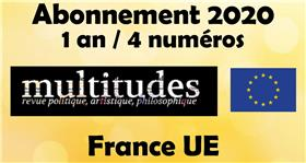 Multitudes  Abonnements Frace/Europe VOL/2020 (4 NUMEROS/1 an)