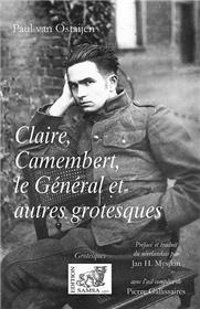 Claire, Camembert, Le Général