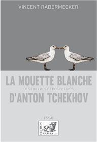 La Mouette blanche d´Anton Tchekhov