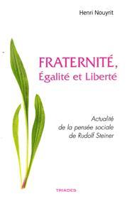 Fraternité, Égalité et Liberté
