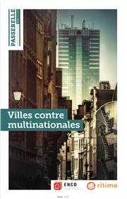Passerelle N°20  Villes contre Multinationales - Printemps 2020