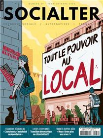 Socialter N°39  Tout le pouvoir au local - février/mars 2020