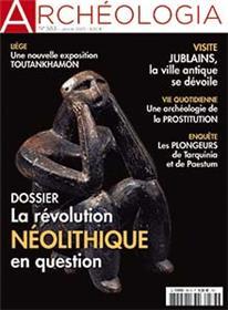 Archéologia N°583 La révolution néolithique - janvier 2020