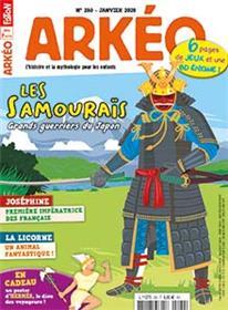 Arkéo Junior N°280 Les Samouraïs grands guerriers du Japon - janvier 2020