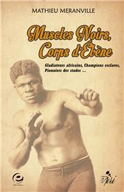 Muscles noirs, corps d´ébène