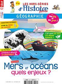 Histoire Junior HS N°16 Mers et océans, quels enjeux ? - octobre 2019
