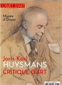 L´objet d´Art HS N°146 Joris-Karl Huysmans, critique d´art - novembre 2019