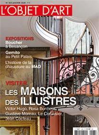 L´objet d´art N°563 Les maisons des illustres  - janvier 2020
