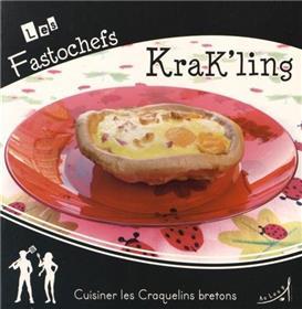 Krak'ling : cuisiner les craquelins bretons