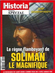 Historia spécial HS N°52 Le règne flamboyant de Soliman le Magnifique  - mars/avril 2020