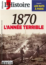 L´Histoire N°469 1870 L´année terrible
