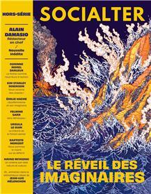 Socialter HS N°8 - Le réveil des imaginaires - Alain Damasio