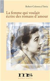 La femme qui voulait écrire des romans d'amour