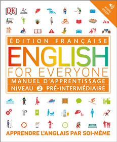 English for Everyone Manuel d´apprentissage Niveau 2 pré-intermédiaire
