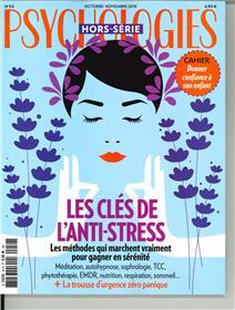 Psychologies HS N°54 Les clés de l´anti-stress - octobre/novembre 2019