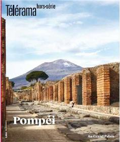 Télérama HS N° 224 Pompeï exposition Grand Palais