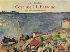L´Oeuvre De Cezanne À L´Estaque