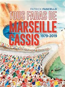 Tous Fadas De Marseille-Cassis
