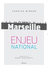 Marseille, Enjeu National