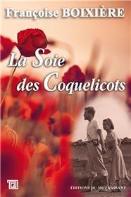 Soie Des Coquelicots (La)