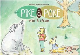 Pike Et Poke Vont À L´École