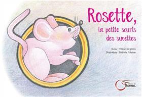 Rosette, La Petite Souris Des Sucettes