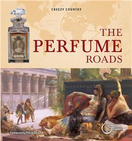 The Perfume Roads