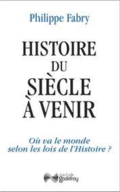 Histoire Du Siècle À Venir