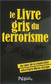 Le Livre Gris Du Terrorisme (Rv)