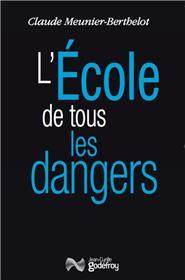 L´Ecole De Tous Les Dangers