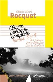 Oeuvre poétique complète, Tomes 3-4