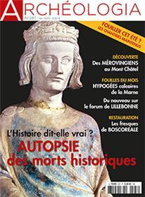 Archéologia n° 587 - Autopsie des morts célèbres - mai 2020