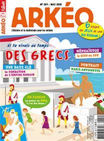 Arkéo junior n° 284 - La vie au temps des Grecs - mai 2020