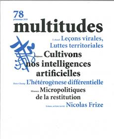 Multitudes N°78 Cultivons nos intelligences artificielles - Printemps 2020