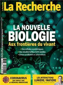 La Recherche N°558 - La nouvelle biologie - avril 2020