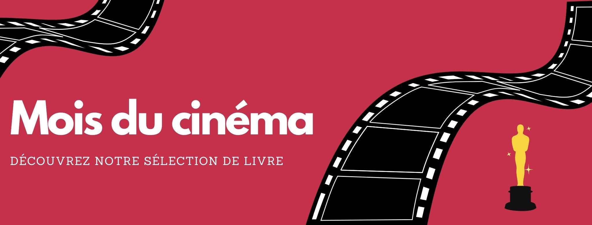 Notre sélection de livres sur le thème du Cinéma !
