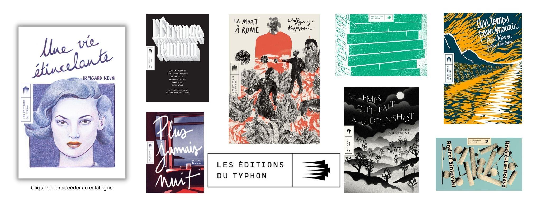 Les éditions du Typhon Découvrez des œuvres de fiction traversées par des souffles puissants.